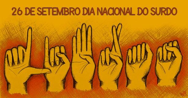 26 de setembro: Dia Nacional do surdo