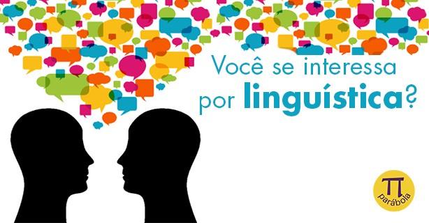 Você se interessa por linguística?