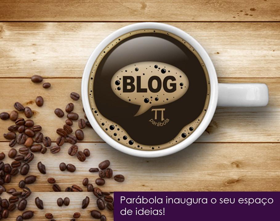 E nasce um blog, mas não simplesmente mais um... Parábola inaugura o seu espaço de ideias!